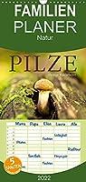 Pilze - fleissige Waldarbeiter - Familienplaner hoch (Wandkalender 2022 , 21 cm x 45 cm, hoch): Sie heissen Satan, Schweinsohr, Fliegen oder Knollenblaetter: Pilze. (Monatskalender, 14 Seiten )