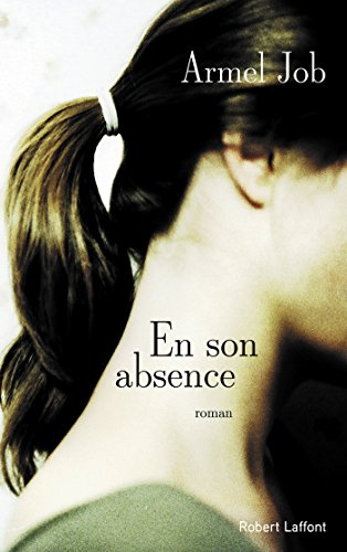En son absence (Roman) (French Edition)