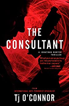 The Consultant by [Tj O'Connor]