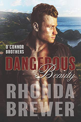 Dangerous Beauty (O'Connor Brothers Series Book 4)