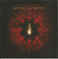 The Infinite Order by Living Sacrifice (2010-01-26)