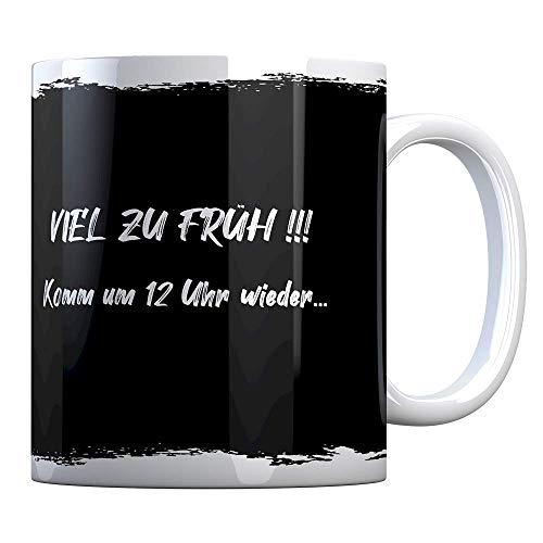 Tassenbude Kaffee-Tasse mit Spruch - viel zu früh- groß bedruckt - Kaffeetasse - lustig - Arbeit - Büro - Chef - Geschenk