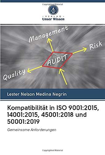 Kompatibilität in ISO 9001:2015, 14001:2015, 45001:2018 und 50001:2019: Gemeinsame Anforderungen