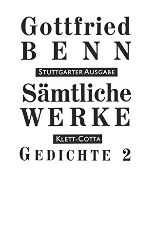 Sämtliche Werke - Stuttgarter Ausgabe: Sämtliche Werke Bd. 2: Gedichte 2