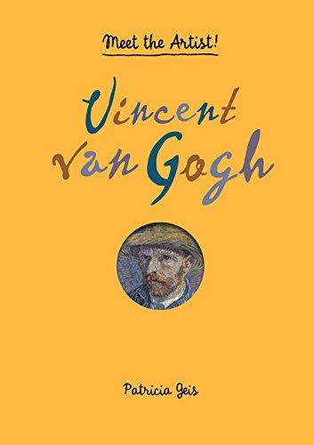Meet the Artist Vincent van Gogh: Meet the Artist!
