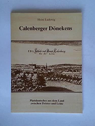 Calenberger Dönekens. Plattdeutsches aus dem Land zwischen Deister und Leine.
