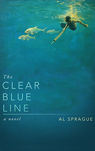 Book: The Clear Blue Line by Al Sprague