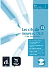 Les Cles Du Nouveau Delf: Livre Du Professeur B2 + CD (Mixed media product)(French) - Common