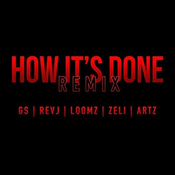 How It's Done (Remix)