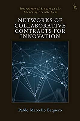 Networks of Collaborative Contracts for Innovation (International Studies in the Theory of Private Law)
