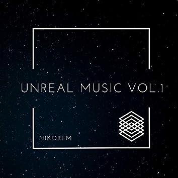 Unreal Music, Vol. 1