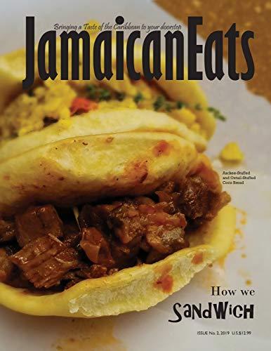 JamaicanEats: Issue 2, 2019