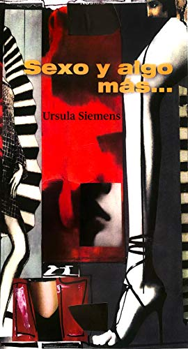 Sexo y algo más (1/3) de Ursula Siemens