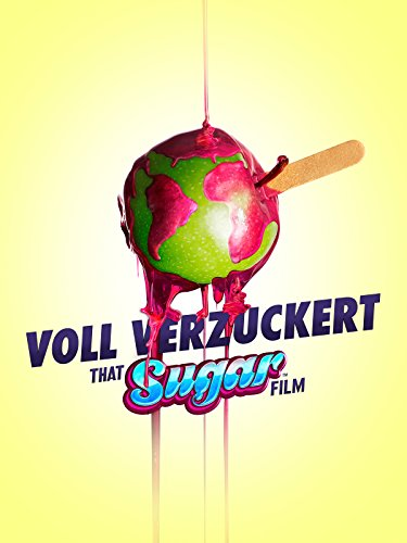 Voll verzuckert - That Sugar Film [dt./OV]