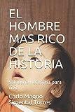 EL HOMBRE MAS RICO DE LA HISTORIA: Sabiduría necesaria para vivir