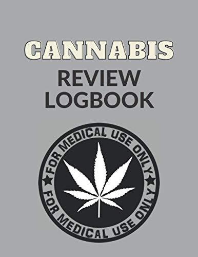 Cannabis Review Logbook: Marijuana...