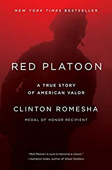 Red Platoon  A True Story of American Valor