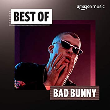 Best of Bad Bunny