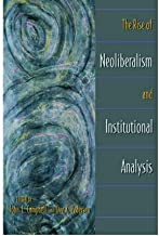 [ THE RISE OF NEOLIBERALISM AND INSTITUTIONAL ANALYSIS ] By Campbell, John L ( Author) 2001 [ Paperback ]