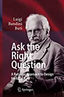 Ask the Right Question: A Rational Approach to Design for All in Italy