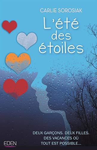 L'été des étoiles (French Edition)