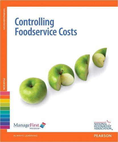 Compare Textbook Prices for ManageFirst: Controlling Foodservice Costs w/ Online Exam Voucher National Restaurant Association 2 Edition ISBN 9780132724845 by National Restaurant Association
