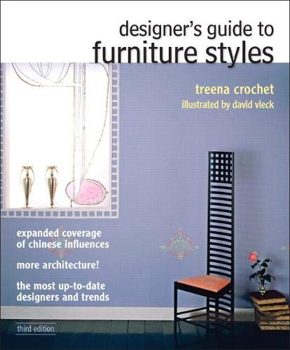 Compare Textbook Prices for Designer's Guide to Furniture Styles Fashion Series 3 Edition ISBN 9780132050418 by Crochet, Treena