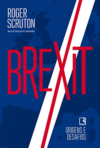 Brexit: Origens e desafios