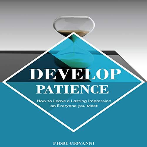 Develop Patience audiobook cover art
