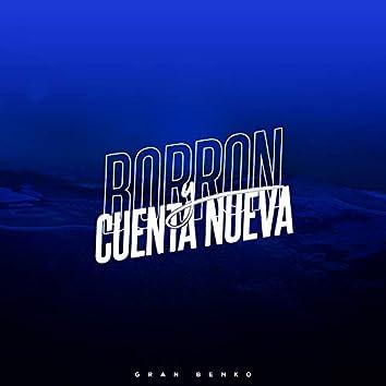 Borron y Cuenta Nueva (Acapella)