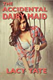 The Accidental Dairy Maid (Manley Dairy)