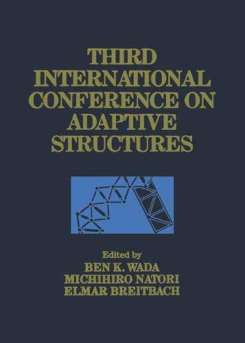 Third International Conference on Adaptive Structures: November 9-11, 1992 San Diego, California, U.
