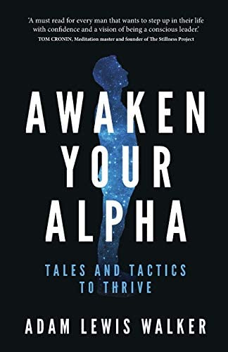 Awaken Your Alpha Tales and Tactics to Thrive product image