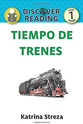 Tiempo de trenes (Train Time) (Xist Kids Spanish Books) (Spanish Edition