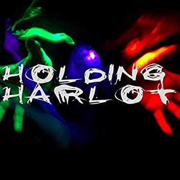 Holding Harlot
