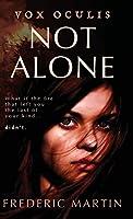 Not Alone (Vox Oculis)