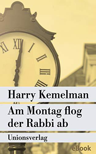 Am Montag flog der Rabbi ab: Kriminalroman. Durch die Woche mit Rabbi Small (Der vierte Fall) (metro)