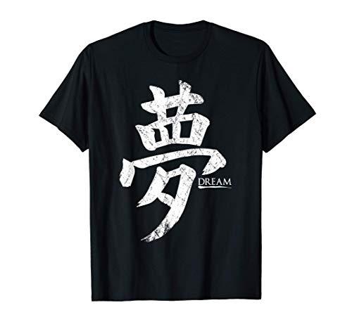 Dream Japanese Kanji T-Shirt - Dreaming Dreaming Caligraphy Camiseta