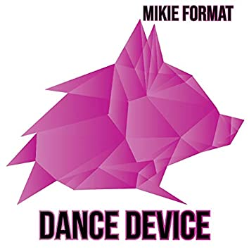 Dance Device