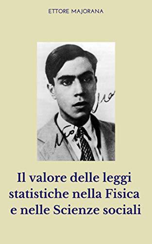 Il valore delle leggi statistiche nella fisica e nelle scienze sociali