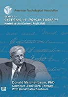 Cognitive-Behavior Therapy With Donald Meichenbaum