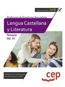 Cuerpo de profesores de enseñanza secundaria. Lengua castellana y literatura. Temario Vol. III