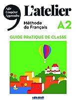 L'atelier: Guide pratique de classe A2