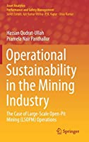 Operational Sustainability in the Mining Industry: The Case of Large-Scale Open-Pit Mining (LSOPM) Operations (Asset Analytics)