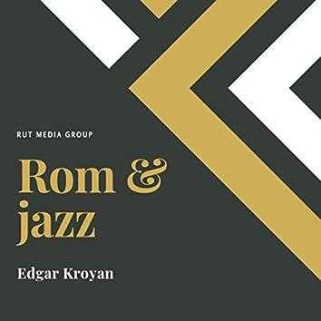 Rom & Jazz