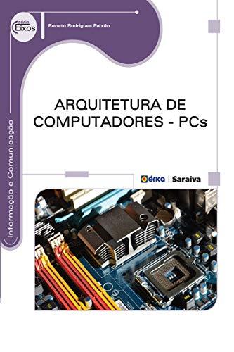 Arquitetura de Computadores – PCs
