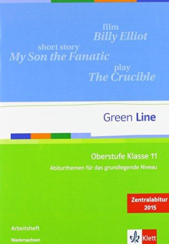 Green Line Oberstufe Klasse 11 Niedersachsen: Abiturthemen für das grundlegende Niveau, Zentralabitur 2015