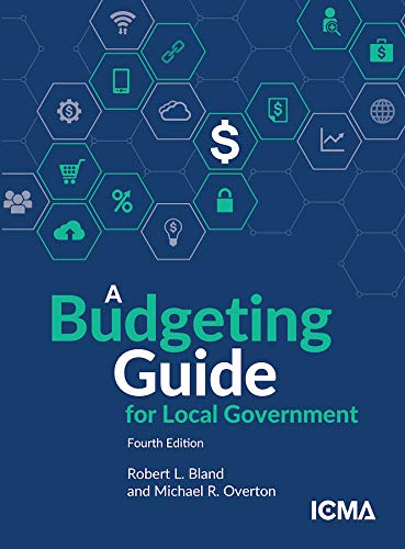 Compare Textbook Prices for BUDGETING GUIDE F/LOCAL GOVT 4th Edition ISBN 9780873264358 by Robert L. Bland,Michael R. Overton