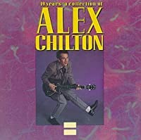 19 Years: A Collection of Alex Chilton by Alex Chilton