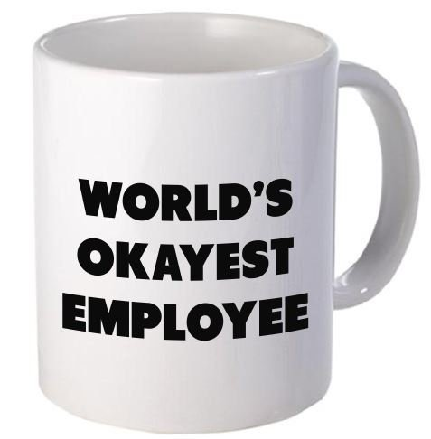 Funny Mug - World's Okayest Employee - 11 OZ Coffee Mugs - Funny Inspirational and sarcasm - By A...